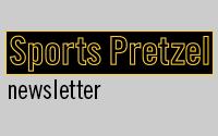 Sports Pretzel Newsletter