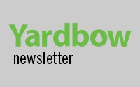 Yardbow Newsletter
